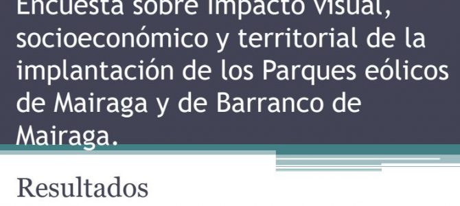 Resultados de la encuesta sobre el impacto visual, socioeconómico y territorial de los parques eólicos Mairaga y Barranco de Mairaga